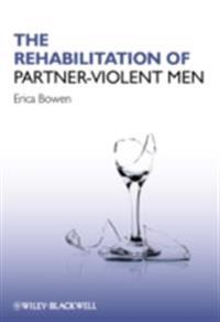 Rehabilitation of Partner-Violent Men