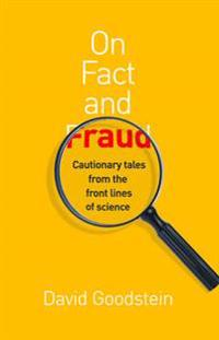 On Fact and Fraud