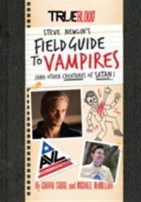 True Blood: A Field Guide to Vampires