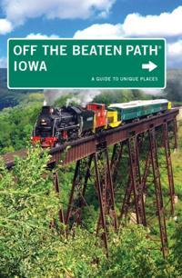 Iowa Off the Beaten Path(R)