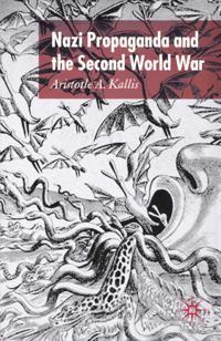 Nazi Propaganda and the Second World War