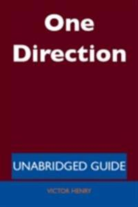 One Direction - Unabridged Guide