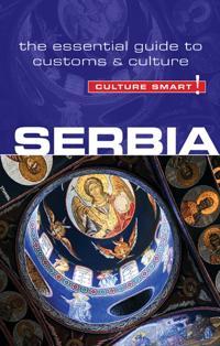 Serbia - Culture Smart!