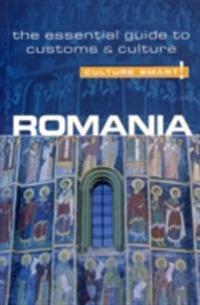 Romania - Culture Smart!