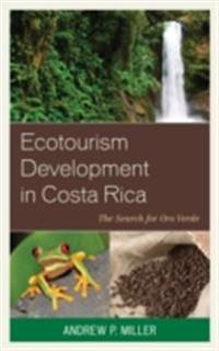 Ecotourism Development in Costa Rica