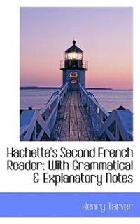 Hachette's Second French Reader