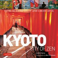 Kyoto City of Zen