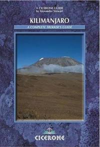 Kilimanjaro: A Complete Trekker's Guide