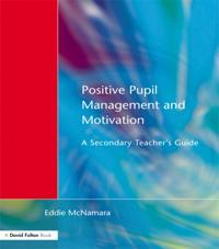 Positive Pupil Management and Motivation
