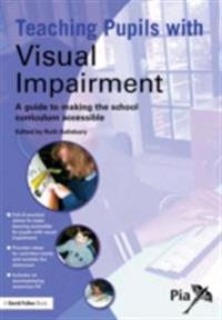 Teaching Pupils with Visual Impairment