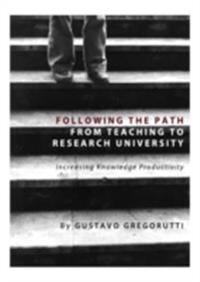 Following the Path from Teaching to Research University