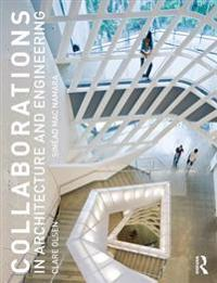 Collaborations in Architecture and Engineering