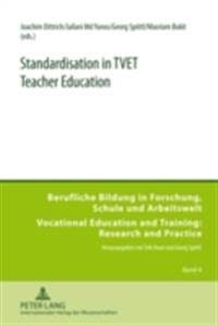 Standardisation in TVET Teacher Education
