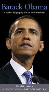 Barack Obama: A Pocket Biography of Our 44th President