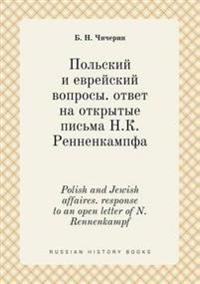 Polish and Jewish Affaires. Response to an Open Letter of N. Rennenkampf