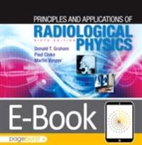 Principles and Applications of Radiological Physics E-Book