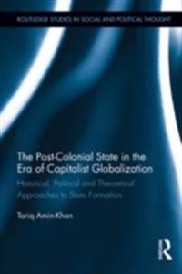 Post-Colonial State in the Era of Capitalist Globalization