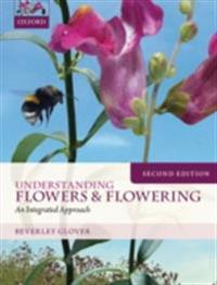 Understanding Flowers and Flowering Second Edition