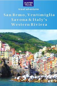 San Remo, Ventimiglia, Savona & Liguria's Riviera di Ponente