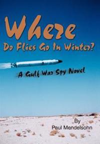 Where Do Flies Go in Winter?