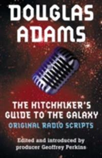 Hitchhiker's Guide to the Galaxy: The Original Radio Scripts