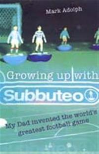 Growing up with subbuteo - my dad invented the worlds greatest football gam