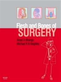 Flesh and Bones of Surgery E-Book