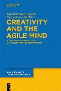 Creativity and the Agile Mind