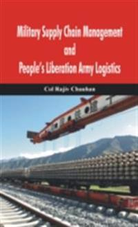 Military Supply Chain Management and People's Liberation Army Logistics