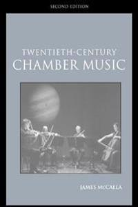Twentieth-Century Chamber Music