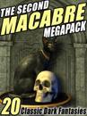 Second Macabre MEGAPACK(R)