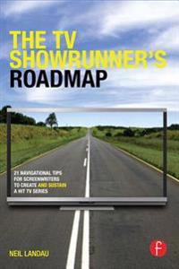TV Showrunner's Roadmap