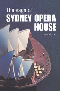 Saga of Sydney Opera House
