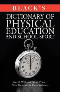 Blacks Dictionary of Physical Education and School Sport