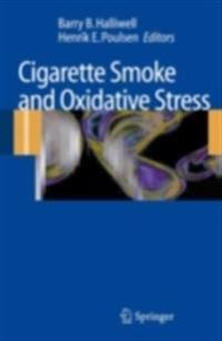 Cigarette Smoke and Oxidative Stress