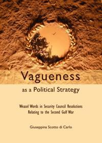 Vagueness as a Political Strategy