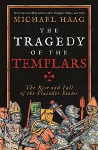 Tragedy of the Templars