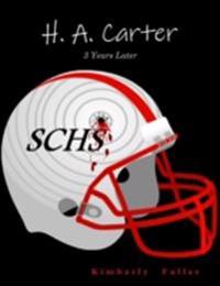 H. A. Carter: 3 Years Later