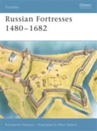 Russian Fortresses 1480?1682
