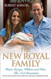 New Royal Family - Prince George, William and Kate, The Next Generation