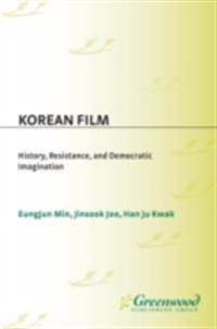 Korean Film: History, Resistance, and Democratic Imagination