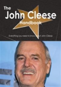 John Cleese Handbook - Everything you need to know about John Cleese