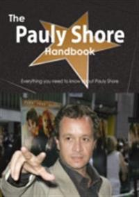 Pauly Shore Handbook - Everything you need to know about Pauly Shore