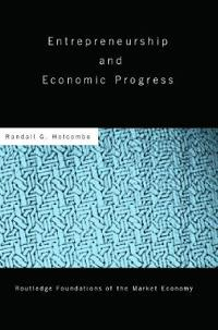 Entrepreneurship And Economic Progress