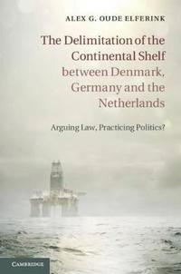 Delimitation of the Continental Shelf between Denmark, Germany and the Netherlands