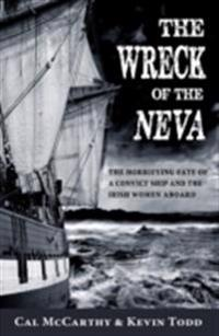 Wreck of the Neva: The Horrifying Fate of a Convict Ship and the Women Aboard