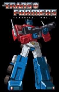 Transformers: Classics Vol. 1