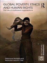 Global Poverty, Ethics and Human Rights