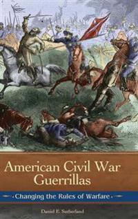 American Civil War Guerrillas