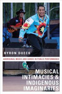 Musical Intimacies and Indigenous Imaginaries